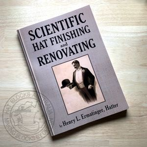 hat blocks australia300 SCIENTIFIC HAT FINISHING AND RENOVATING BOOK.jpg